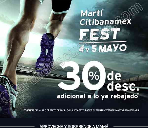 Martí: Citibanamex Fest 30% de descuento adicional al lo ya rebajado 4 y 5 de Mayo