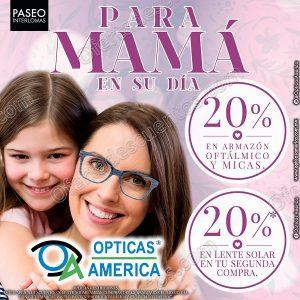 26a3db4f4d1c1 Óptica America  Promociones para Mamá al 15 de Mayo. Ofertas Opticas America