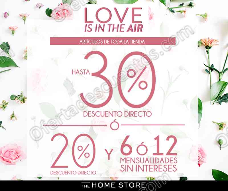 The Home Store: Venta Especial Love Is In The Air hasta 30% de descuento en toda la tienda del 2 al 31 de Mayo