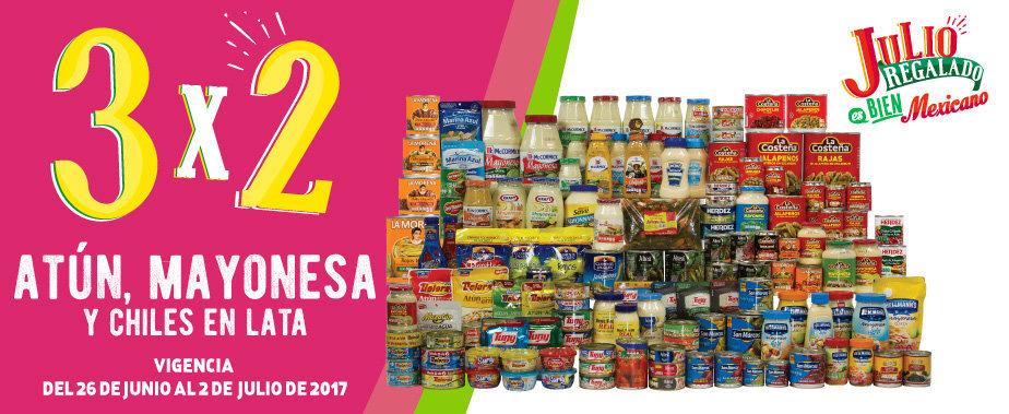 Julio Regalado 2017: 3×2 en Atunes, Mayonesas y Chiles Enlatados del 26 de Junio al 2 de Julio