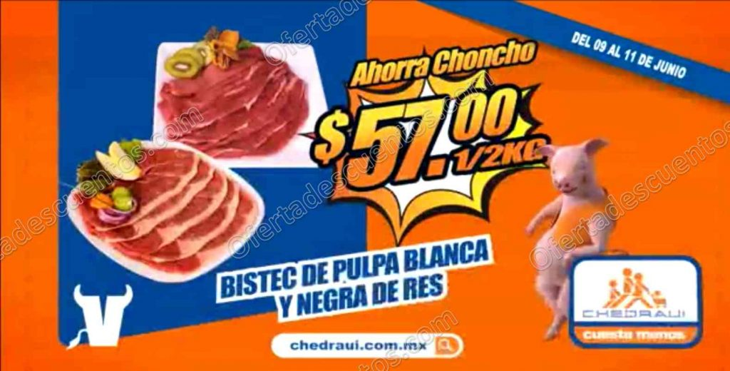 Chedraui: Fin de Semana de Carnes del 9 al 11 de Junio 2017