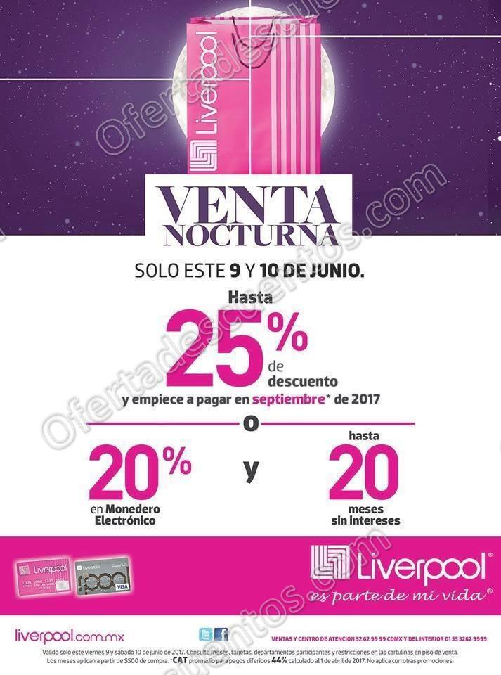 Venta Nocturna Liverpool 8 y 9 de Junio 2018