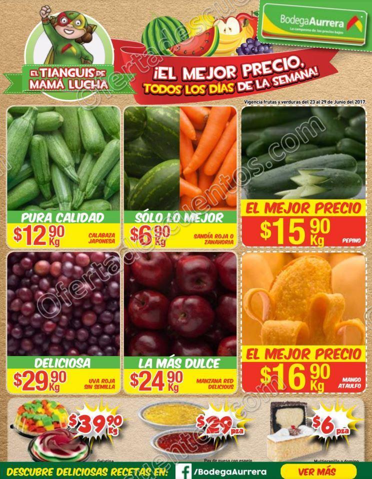 Bodega Aurrerá: Frutas y Verduras Tiánguis de Mamá Lucha del 23 al 29 de Junio