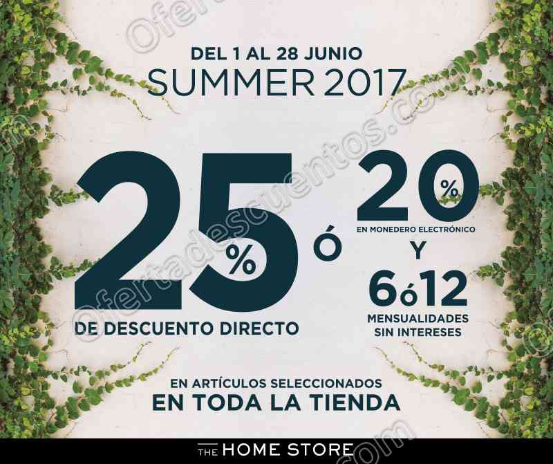 The Home Store: Promociones de Verano del 1 al 28 de Junio 2017