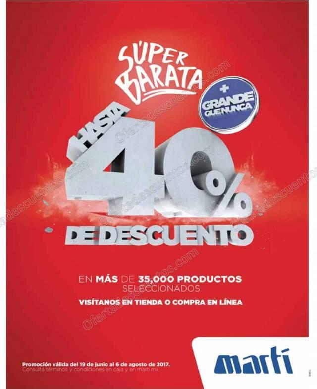 Martí: Super Barata hasta 40% de descuento en miles de productos del 19 de junio al 6 de agosto