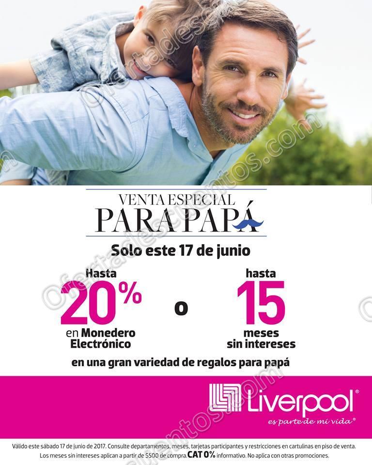 Liverpool: Venta Especial Para Papá 17 de Junio 2017
