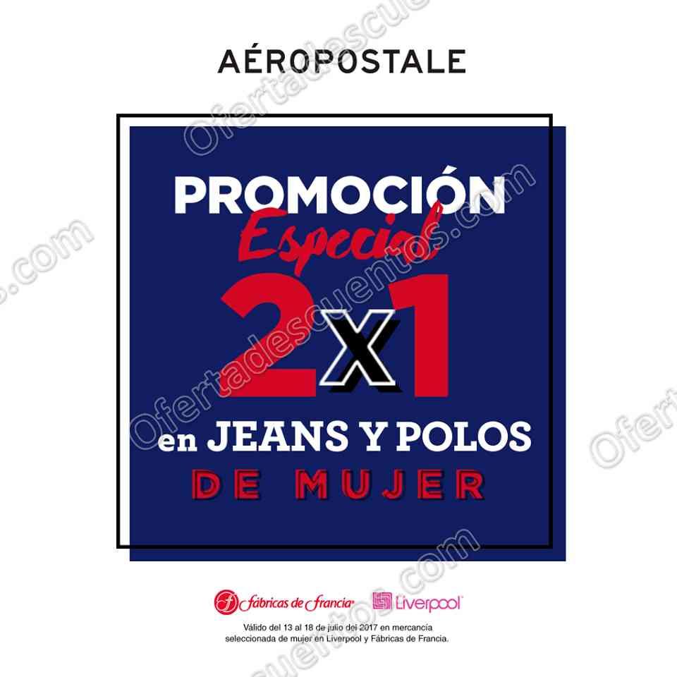 Aéropostale: 2×1 en Jeans, Polos de mujer y más en Liverpool del 17 al 19 de Julio 2017
