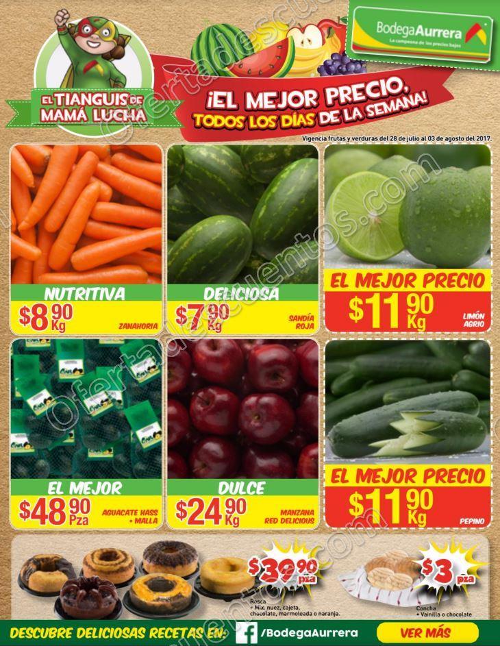 Bodega Aurrerá: Frutas y Verduras Tiánguis de Mamá Lucha del 28 de Julio al 3 de Agosto 2017