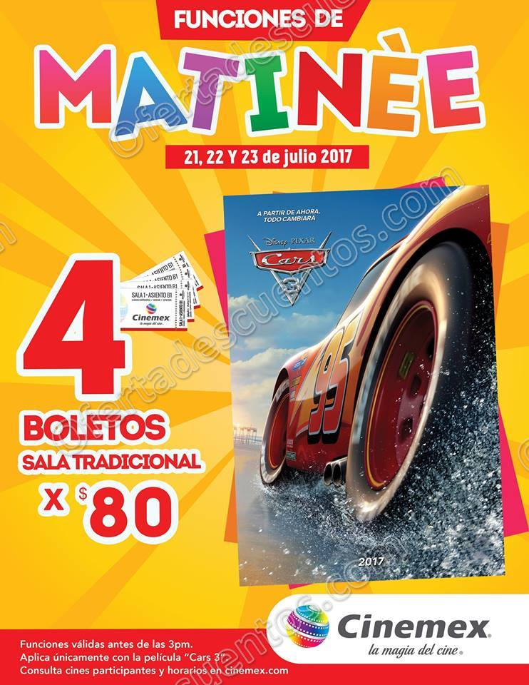 Cinemex: 4 boletos por $80 para Cars 3 Funciones Matineé 21, 22 y 23 de Julio 2017