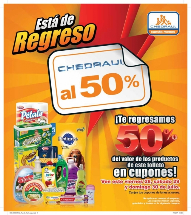 Folleto Chedraui al 50% del 28 al 30 de Julio 2017