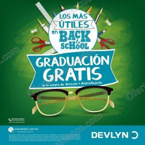 Devlyn: Promoción Regreso a Clases Graduación gratis en la compra de armazón más antirreflejante