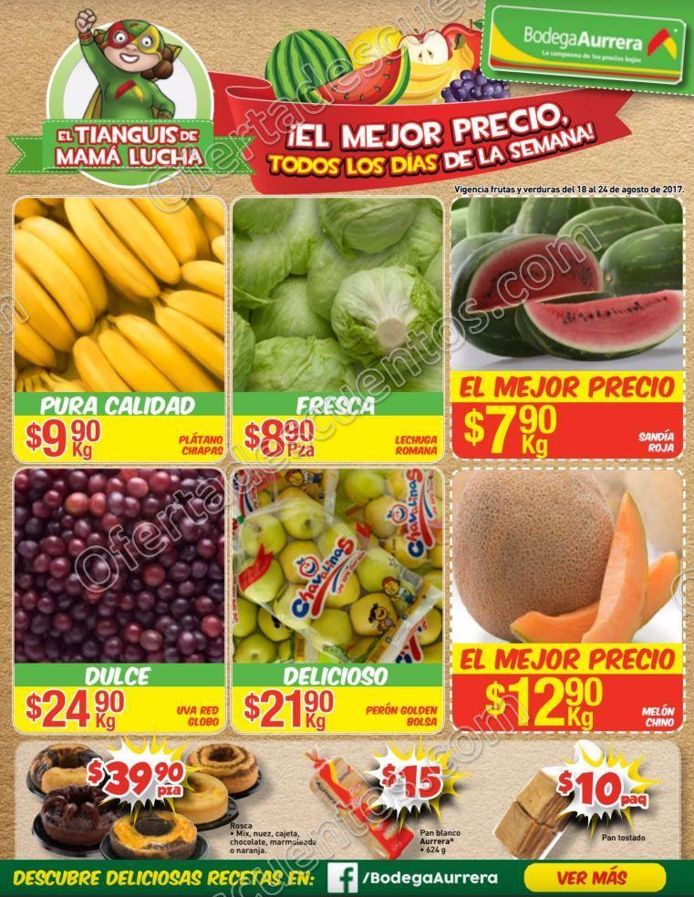 Bodega Aurrerá: Frutas y Verduras Tiánguis de Mamá Lucha del 18 al 24 de Agosto 2017