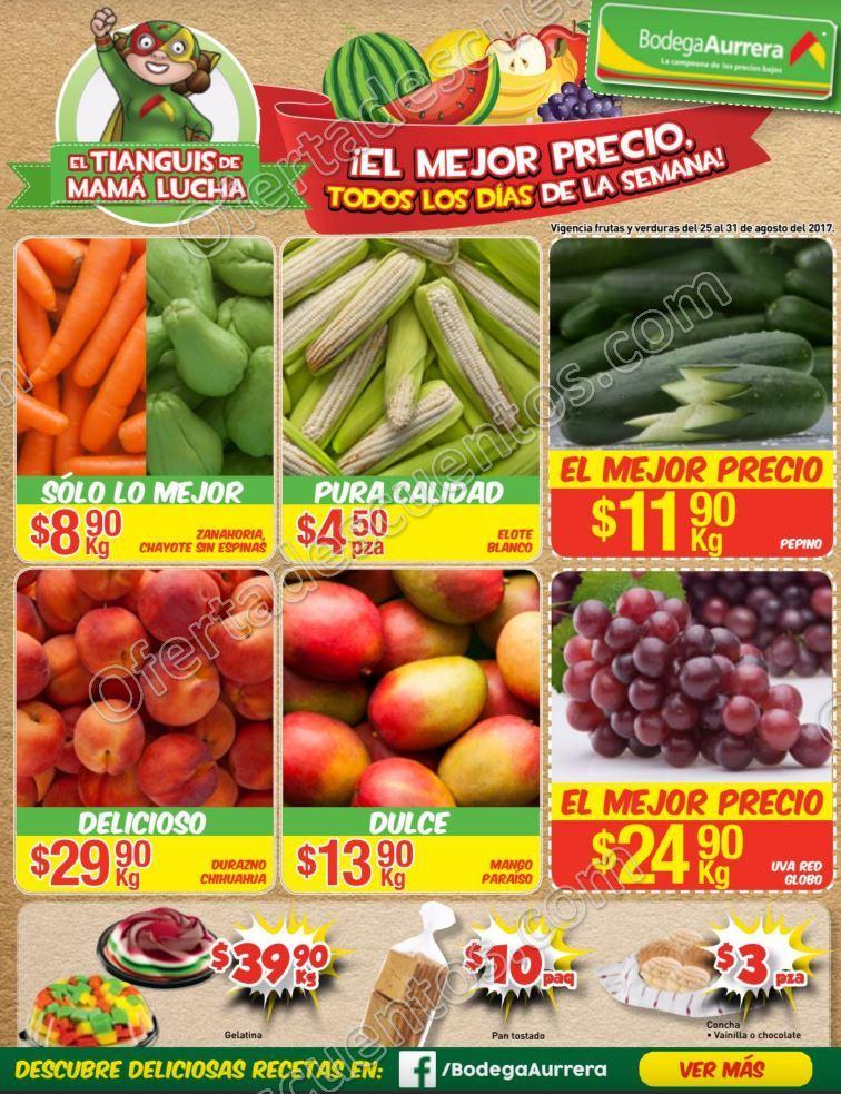 Bodega Aurrerá: Frutas y Verduras Tiánguis de Mamá Lucha del 25 al 31 de Agosto 2017