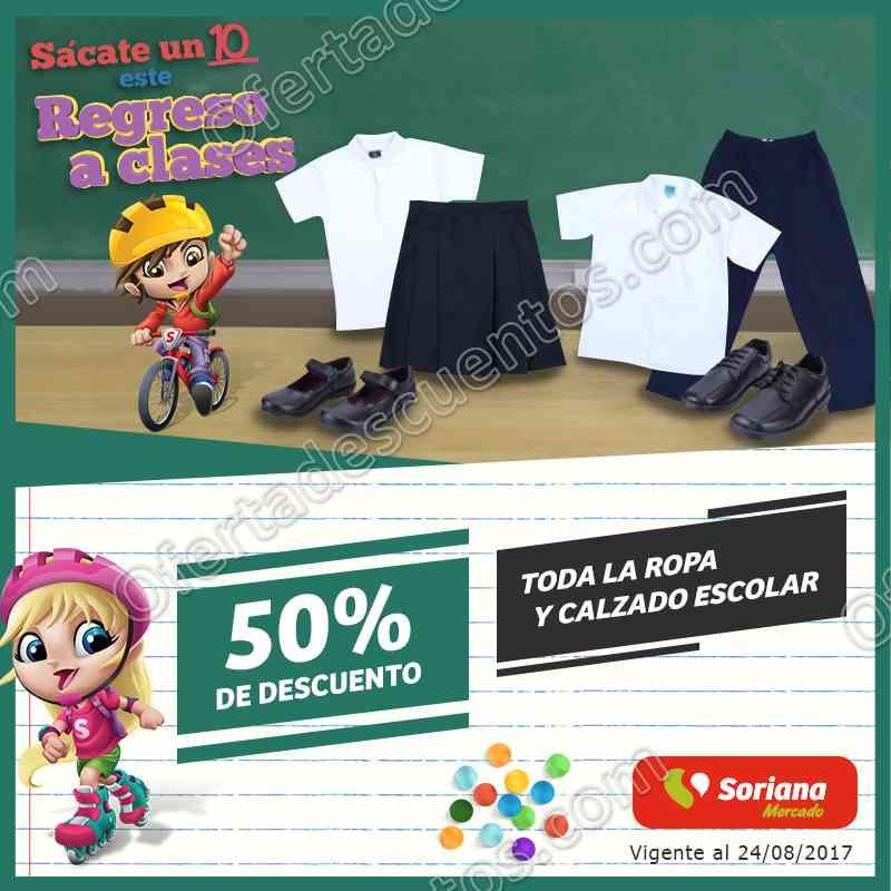 Soriana Mercado: 50% de descuento en toda la Ropa y Calzado Escolar al 24 de Agosto