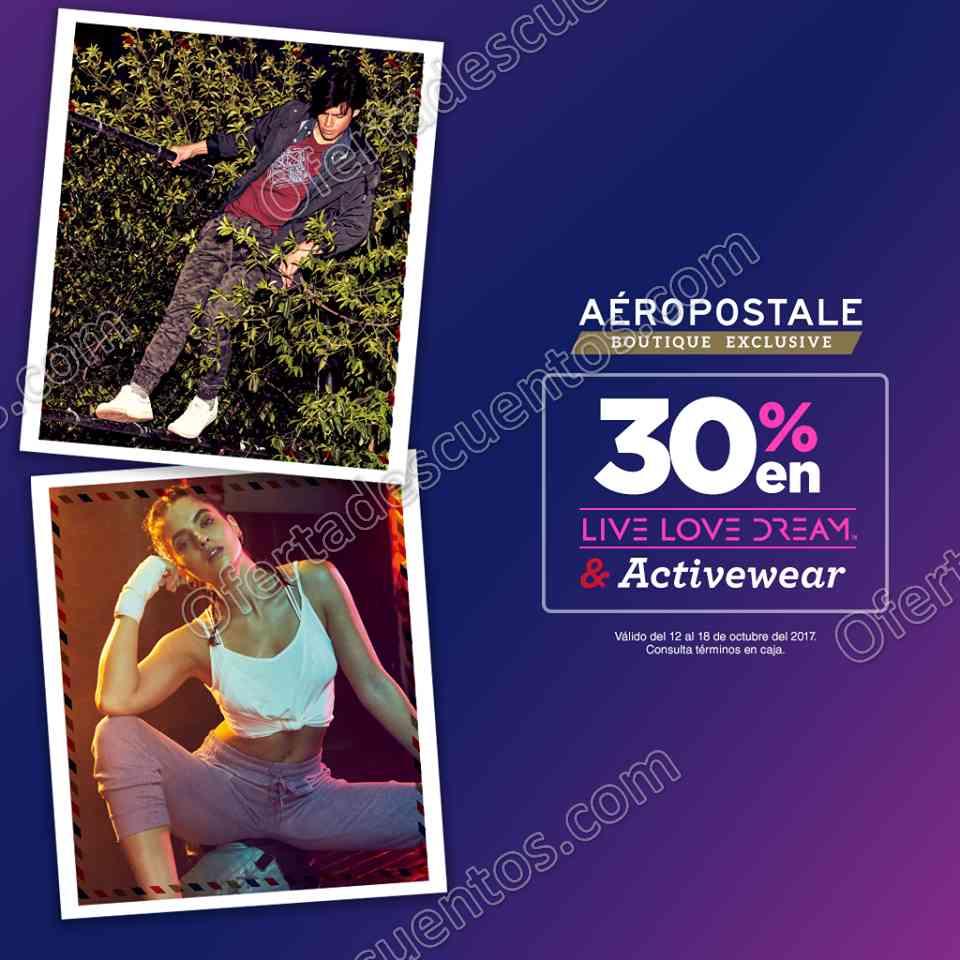 Aéropostale: 30% de descuento en toda la línea Live Love Dream y ActiveWear