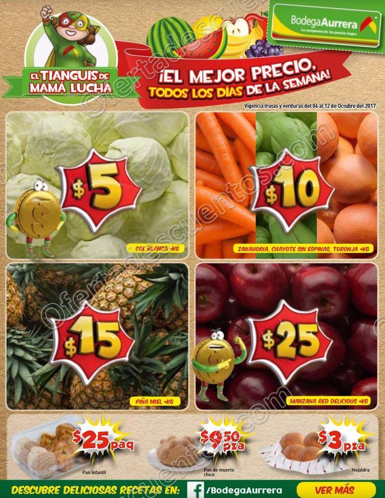 Bodega Aurrerá: Frutas y Verduras Tiánguis de Mamá Lucha del 6 al 12 de Octubre 2017