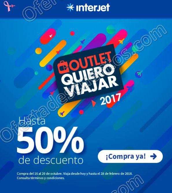 Interjet: Outlet Quiero Viajar 2017 hasta 50% de descuento