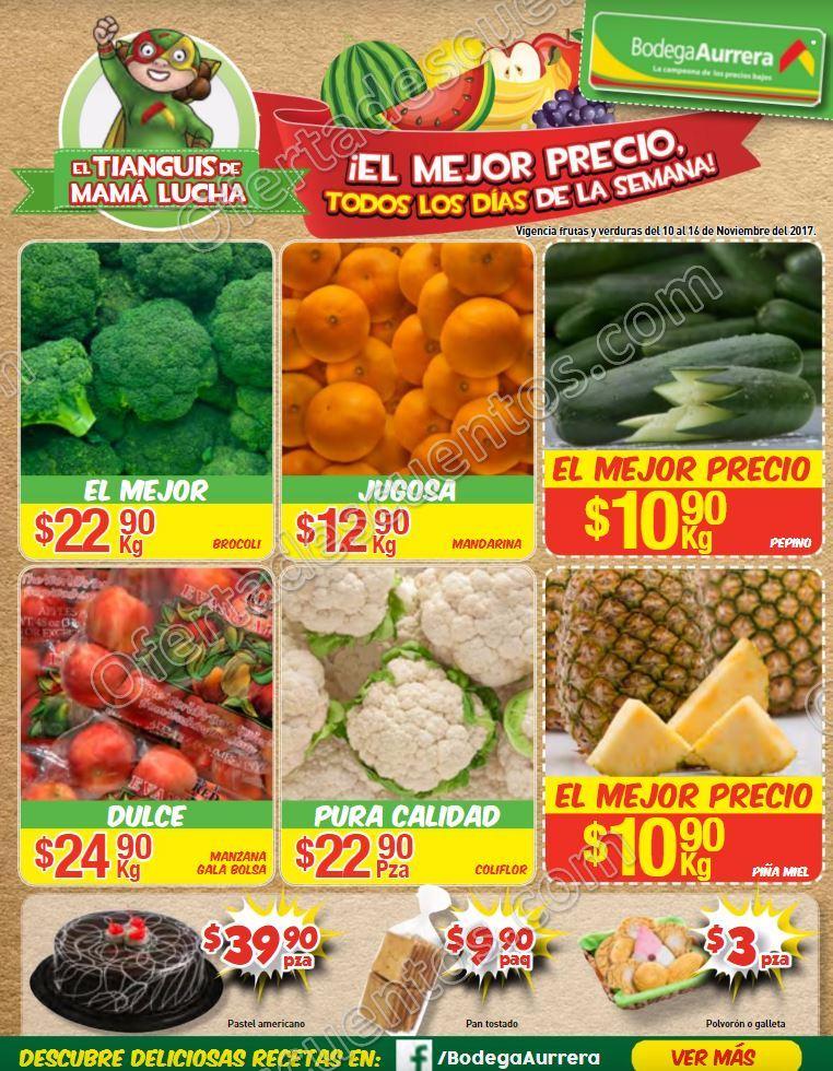 Bodega Aurrerá: Frutas y Verduras Tiánguis de Mamá Lucha del 10 al 16 de Noviembre 2017