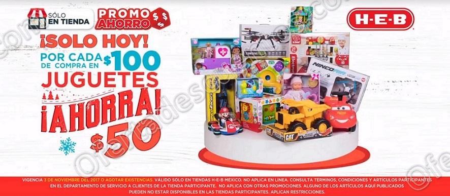 HEB: $50 de descuento por cada $100 de compra en Juguetes solo 3 de Noviembre