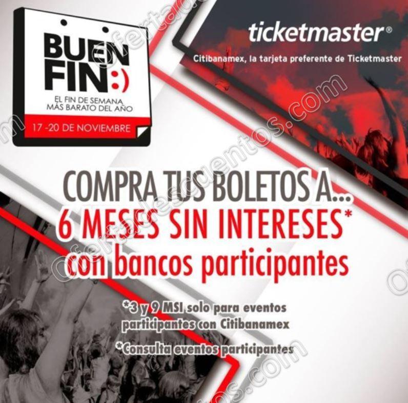 El Buen fin 2017 Ticketmaster hasta 6 meses sin intereses