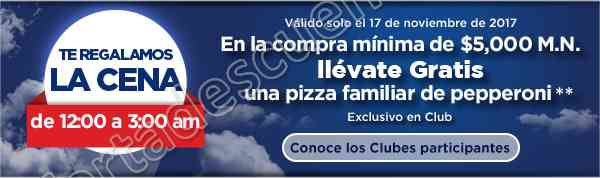 Sam's Club Buen Fin 2017: Ahorros Especiales de Media Noche y Gratis Pizza Familiar de Peperoni