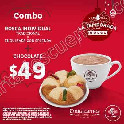 El Globo: Promociones La Temporada más Dulce Rosca Individual más Chocolate por $49