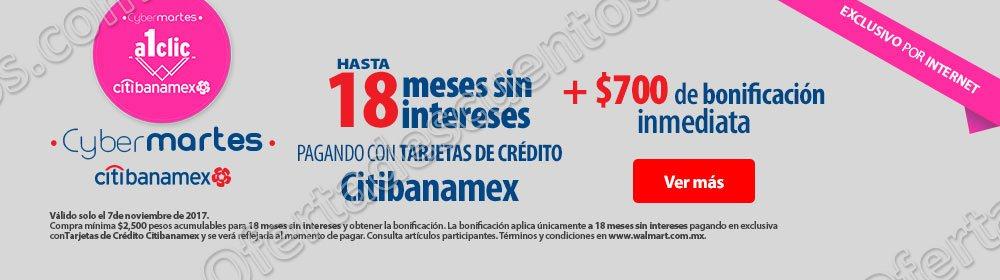 Walmart: Cybermartes Citibanamex 7 de Noviembre 2017 $700 de Bonificación