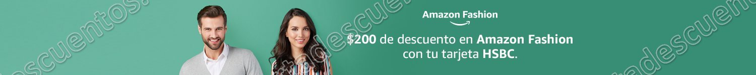 Amazon: Cupon $200 de descuento en Amazon Fashion con HSBC al 31 de Enero 2018