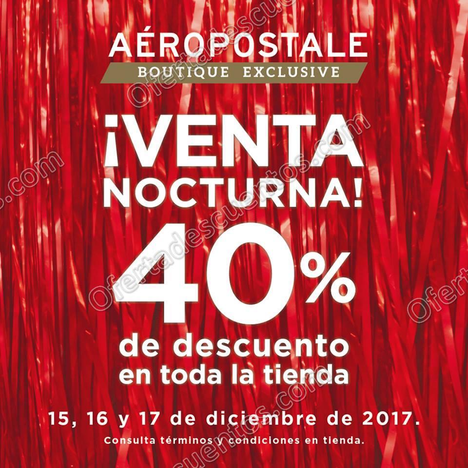 Venta Nocturna Aeropostale 15 al 17 de Diciembre 2017