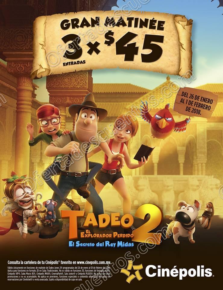 Cinépolis: 3 Entradas por $45 para Película Tadeo 2 en funciones matinee