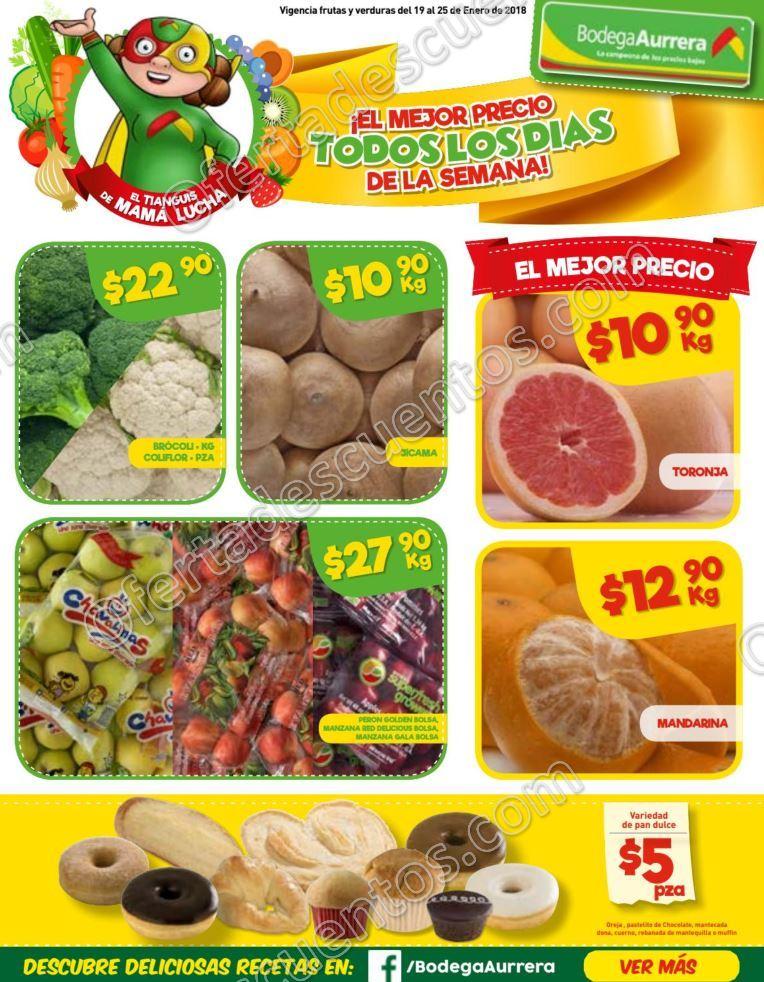 Bodega Aurrerá: Frutas y VerdurasTiánguis de Mamá Lucha del 19 al 25 de enero 2018