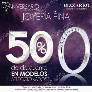 Bizzarro Promociones de Aniversario: Hasta 50% de descuento del 5 de Marzo al 1 de Abril