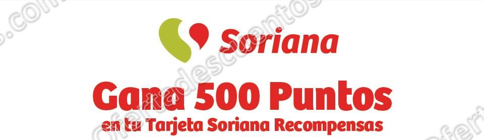 Soriana: Gana 500 puntos en tu Tarjeta Soriana Recompensas con compra mínima