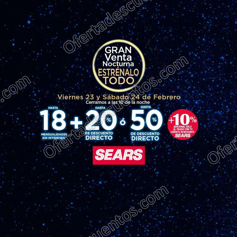 Venta Nocturna Sears Estrénalo Todo 23 y 24 de Febrero 2018
