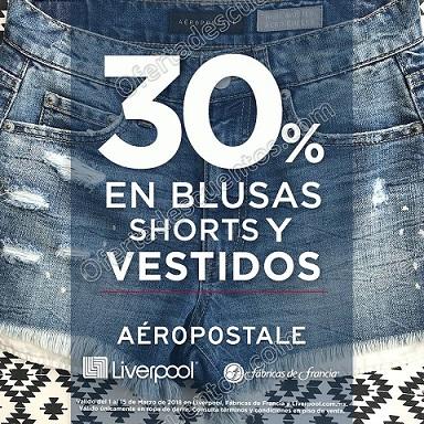 Aéropostale: 30% de descuento en blusas, shorts y vestidos en Liverpool y Fábricas de Francia