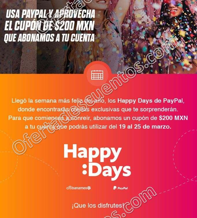 Happy Days PayPal del 19 al 25 de Marzo 2018