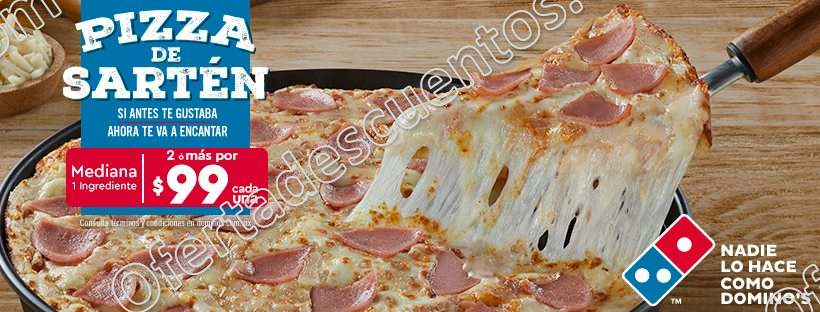 Dominos Pizza: Pizza Sartén mediana 1 ingrediente a $99