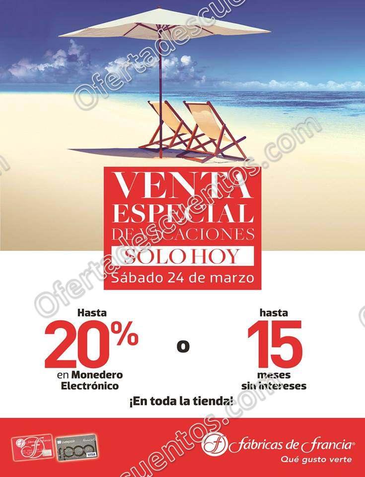 Venta Especial de Vacaciones Fábricas de Francia 24 de marzo 2018