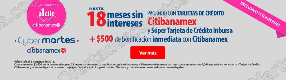 Walmart: Cyber Martes $500 de bonificación con Citibanamex más meses sin intereses 6 de Marzo 2018