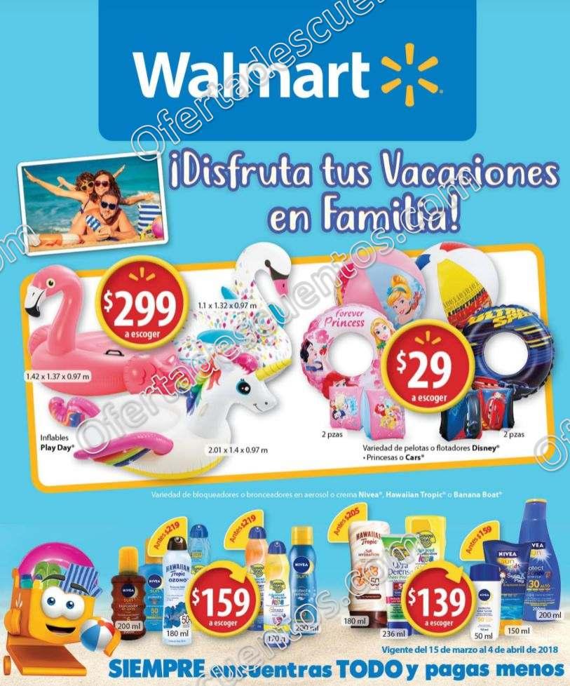 Walmart: Folleto de Ofertas Disfruta las Vacaciones en Familia del 15 de Marzo al 4 de Abril 2018