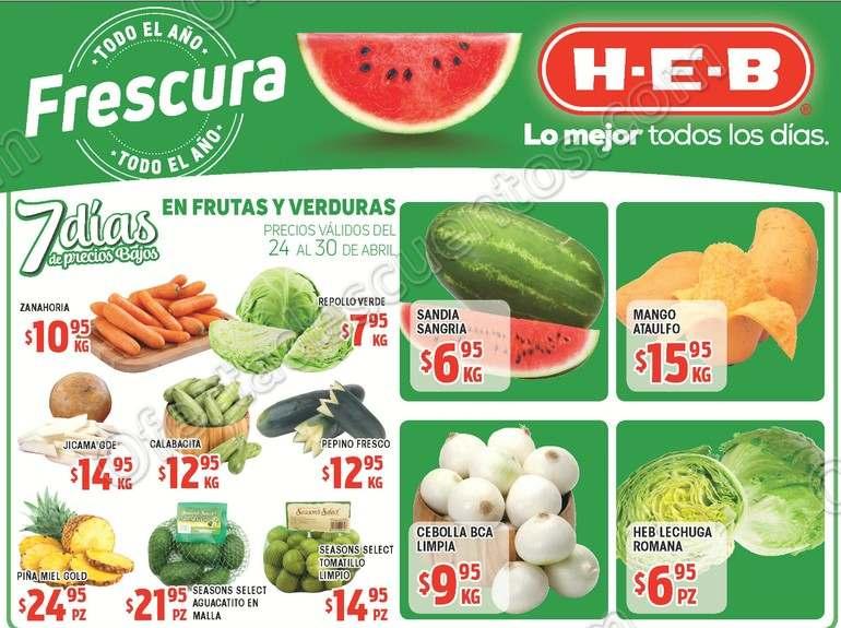HEB: 7 Días de ofertas en frutas y verduras del 24 al 30 de Abril 2018
