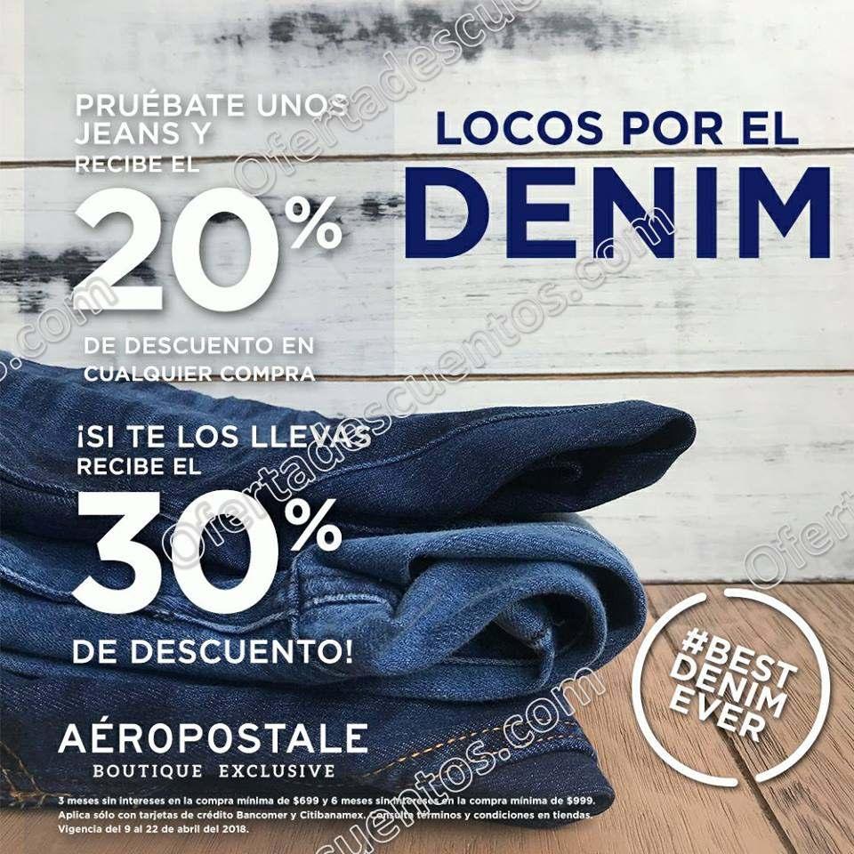 Aéropostale: Pruébate unos Jeans y recibe 20% de descuento y si te los llevas obtén el 30% de descuento