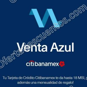 Venta Azul Aeromexico: Hasta 18 meses sin intereses y 1 mes de bonificación con Citibanamex