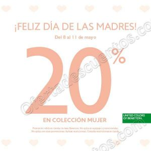 Benetton: 20% de descuento en Colección de Mujer del 8 al 11 de Mayo 2018