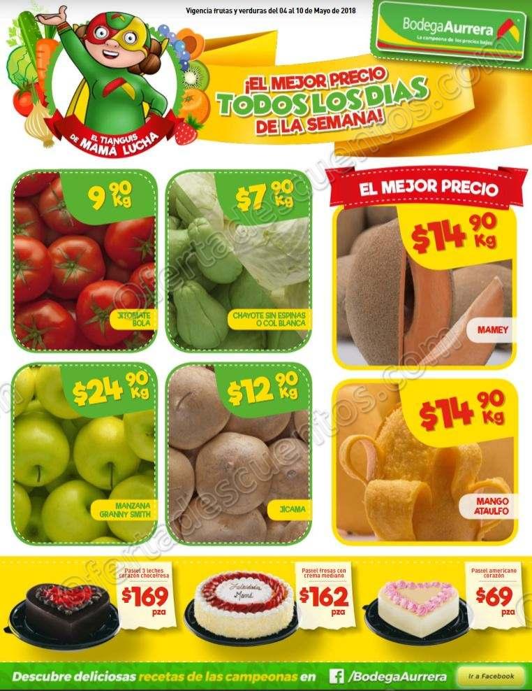 Frutas y Verduras Bodega Aurrerá Tianguis de Mamá Lucha del 4 al 10 de Mayo 2018
