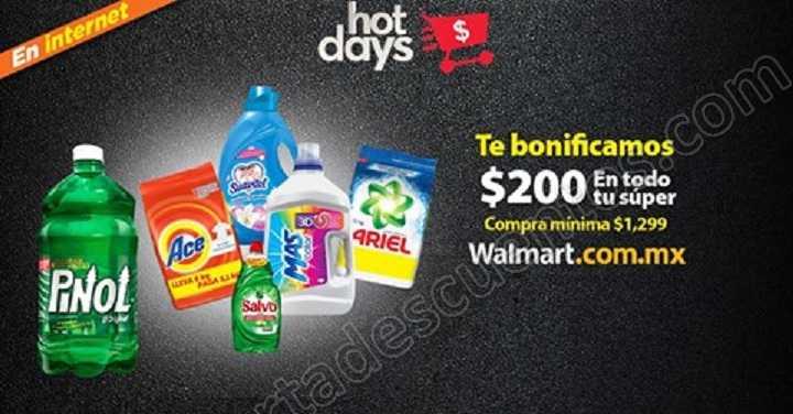 Hot Days 2018 Walmart: $200 de bonificación en pedidos de Súper