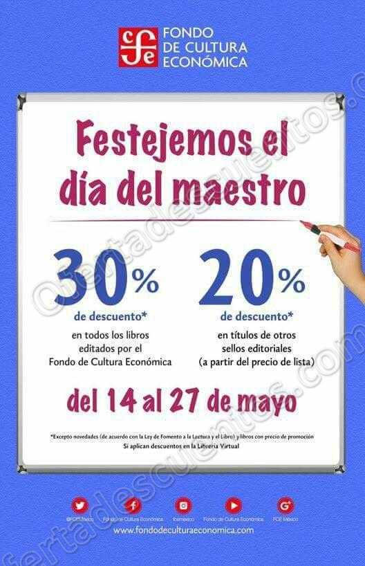 Fondo de Cultura Económica: Promociones Día del Maestro mayo 2018