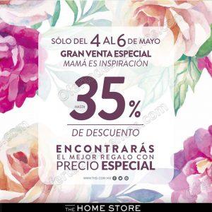 The Home Store: Venta Especial Para Mamá del 4 al 6 de Mayo 2018