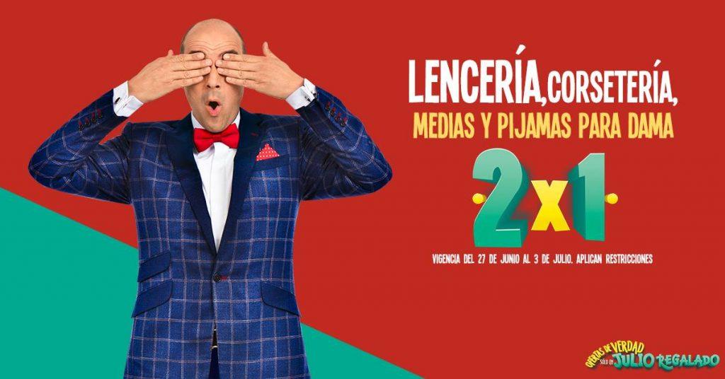 Julio Regalado 2018: 2×1 en Lencería, Corsetería, Pijamas y Medias Para Dama