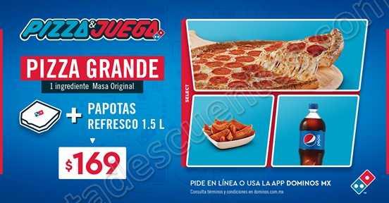 Domino's Pizza y Juega: Pizza grande 1 ingrediente más Papotas más Refresco por $169